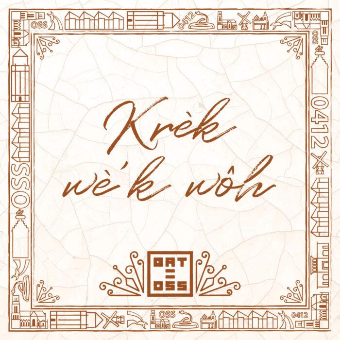 Hart voor oss, tegeltje, dialect, spreuken, wijsheden, uitspraken