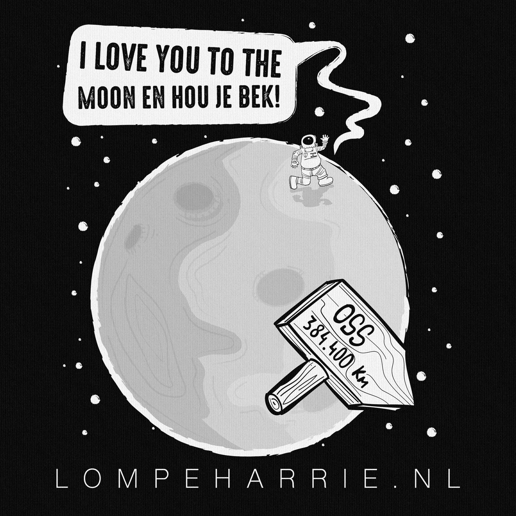 Osse producten, hart voor oss, lompe harrie, lompe harry, I love you to the moon en hou je bek